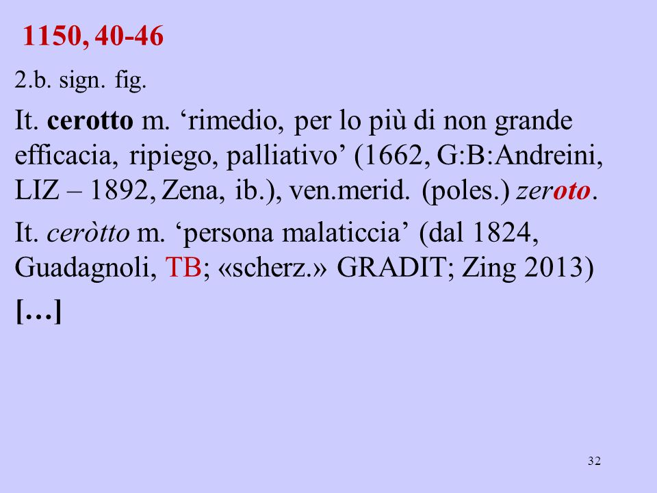 1150, 40-46 2.b. sign. fig. It. cerotto m.