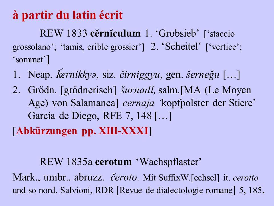 à partir du latin écrit REW 1833 cĕrnĭculum 1.