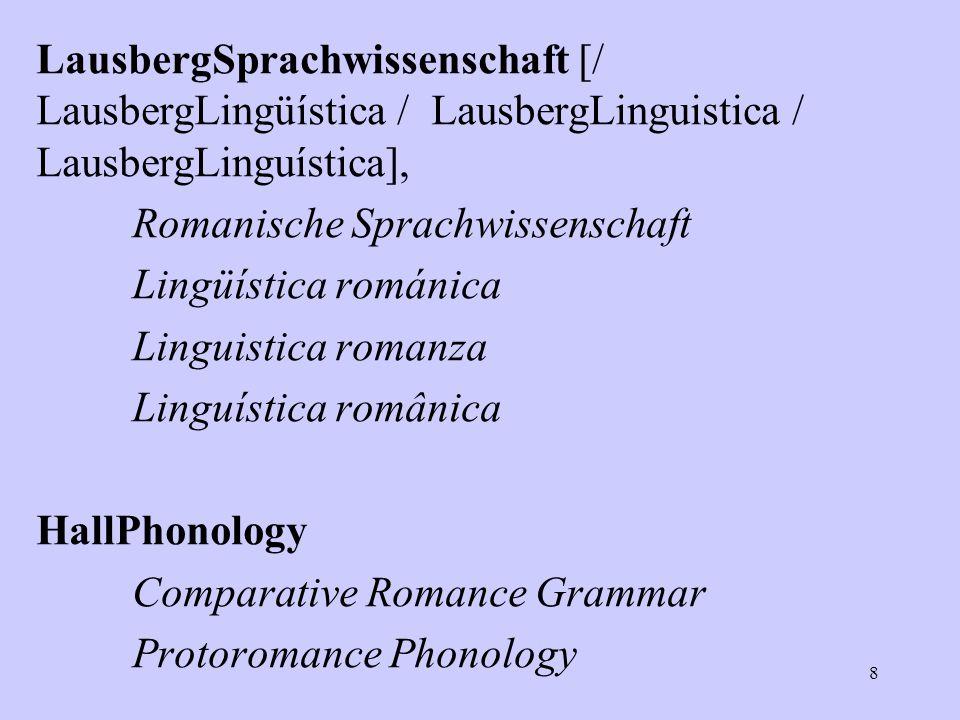 LausbergSprachwissenschaft [/ LausbergLingüística / LausbergLinguistica / LausbergLinguística], Romanische Sprachwissenschaft Lingüística románica Lin