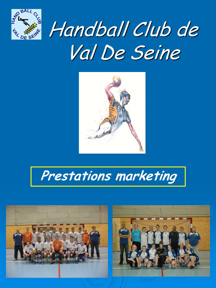 Handball Club de Val De Seine Prestations marketing