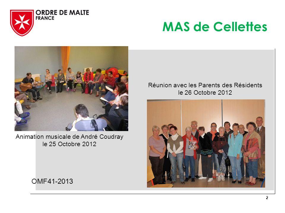 MAS de Cellettes 2 OMF41-2013 Animation musicale de André Coudray le 25 Octobre 2012 Réunion avec les Parents des Résidents le 26 Octobre 2012