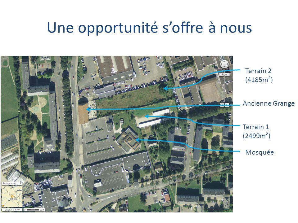 Terrain 2 (4185m²) Ancienne Grange Terrain 1 (2499m²) Mosquée Une opportunité s'offre à nous