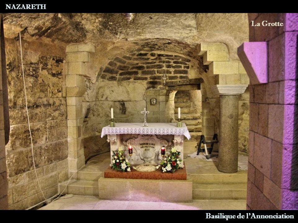 NAZARETH Basilique de l Annonciation La Grotte