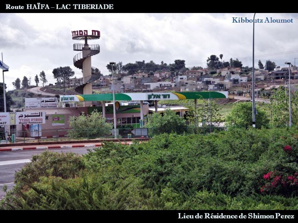 Tibériade Entrée de la Ville Route HAÏFA – LAC TIBERIADE