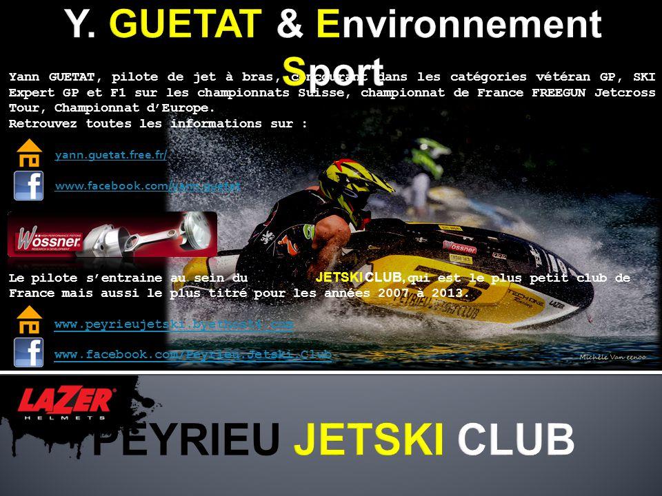 Yann GUETAT, pilote de jet à bras, concourant dans les catégories vétéran GP, SKI Expert GP et F1 sur les championnats Suisse, championnat de France F
