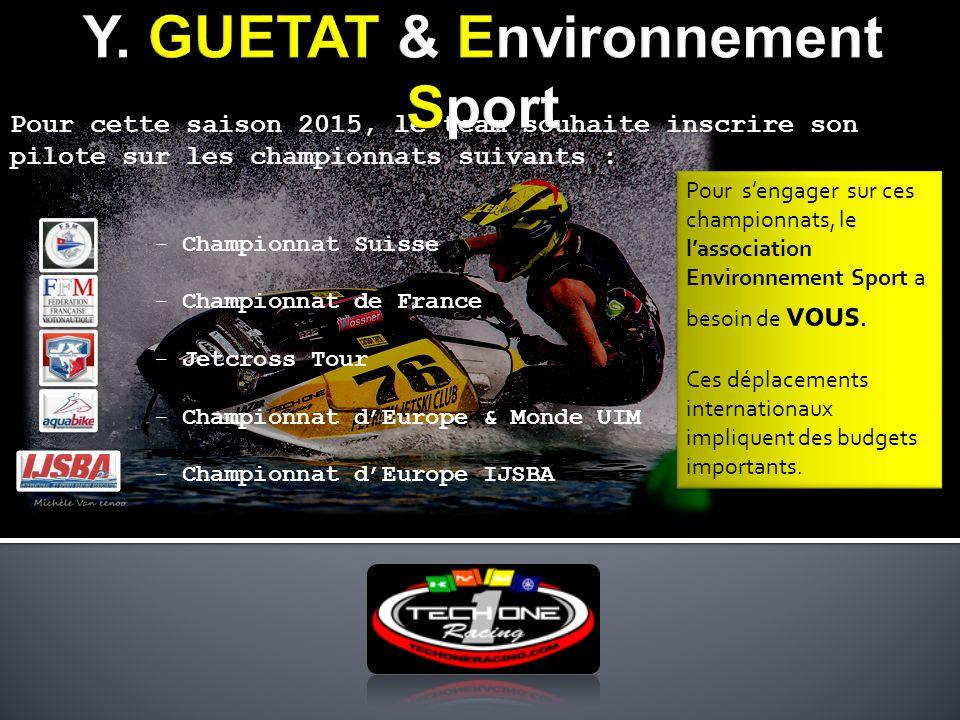 Pour cette saison 2015, le team souhaite inscrire son pilote sur les championnats suivants : - Championnat Suisse - Championnat de France - Jetcross T