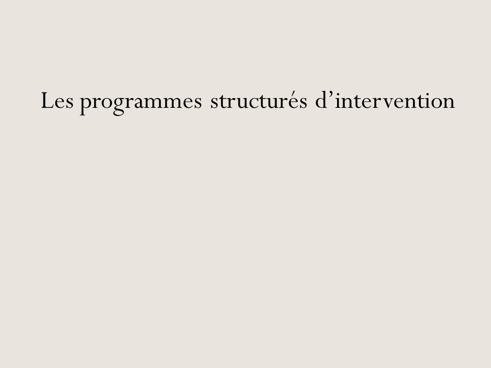 Les programmes structurés d'intervention