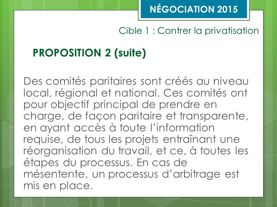 CIBLE 1: CONTRER LA PRIVATISATION NÉGOCIATION 2015