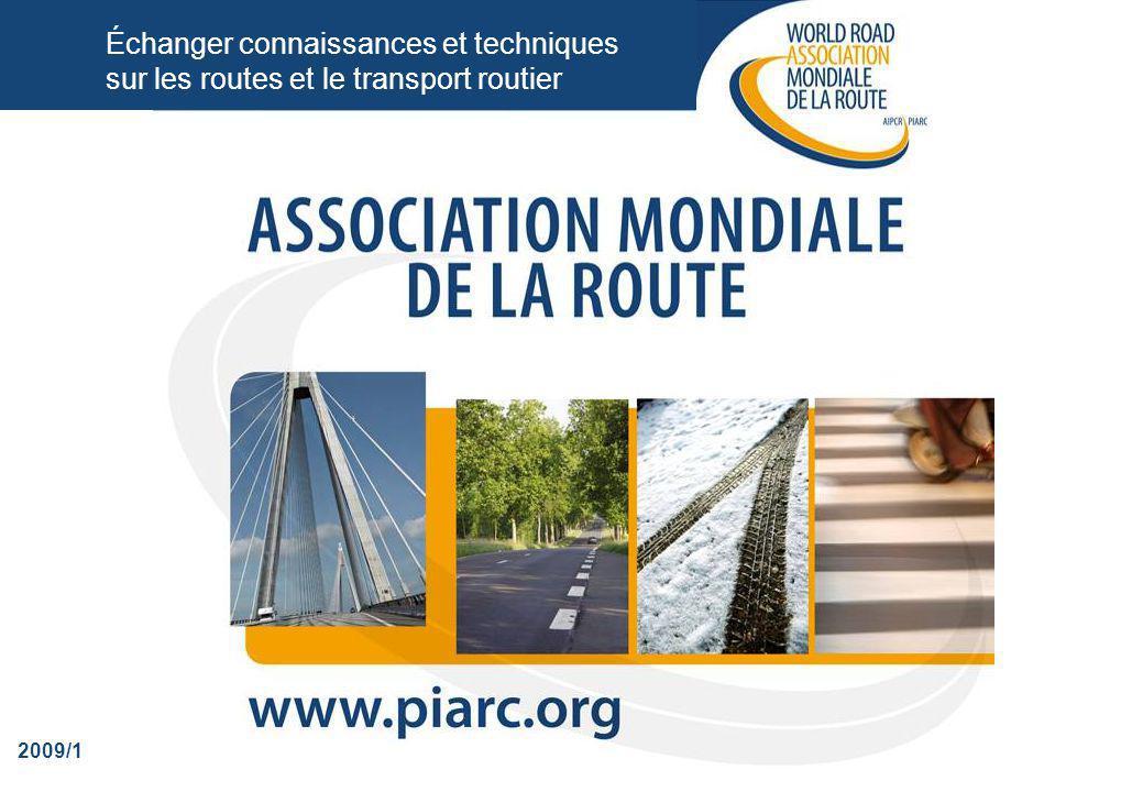 Échanger connaissances et techniques sur les routes et le transport routier 2009/1