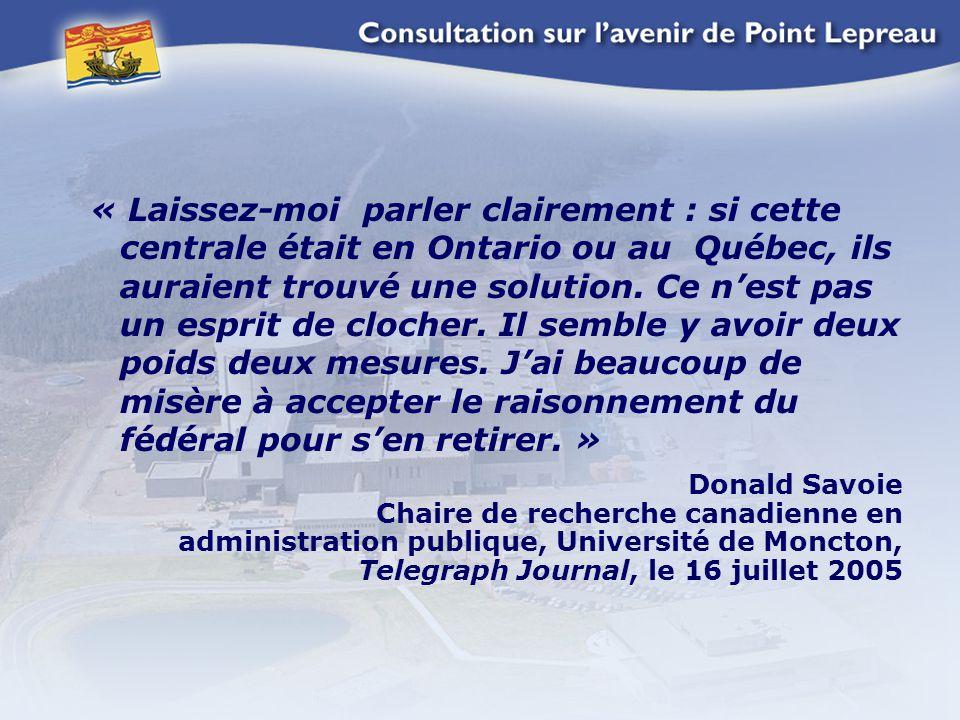 « Laissez-moi parler clairement : si cette centrale était en Ontario ou au Québec, ils auraient trouvé une solution.