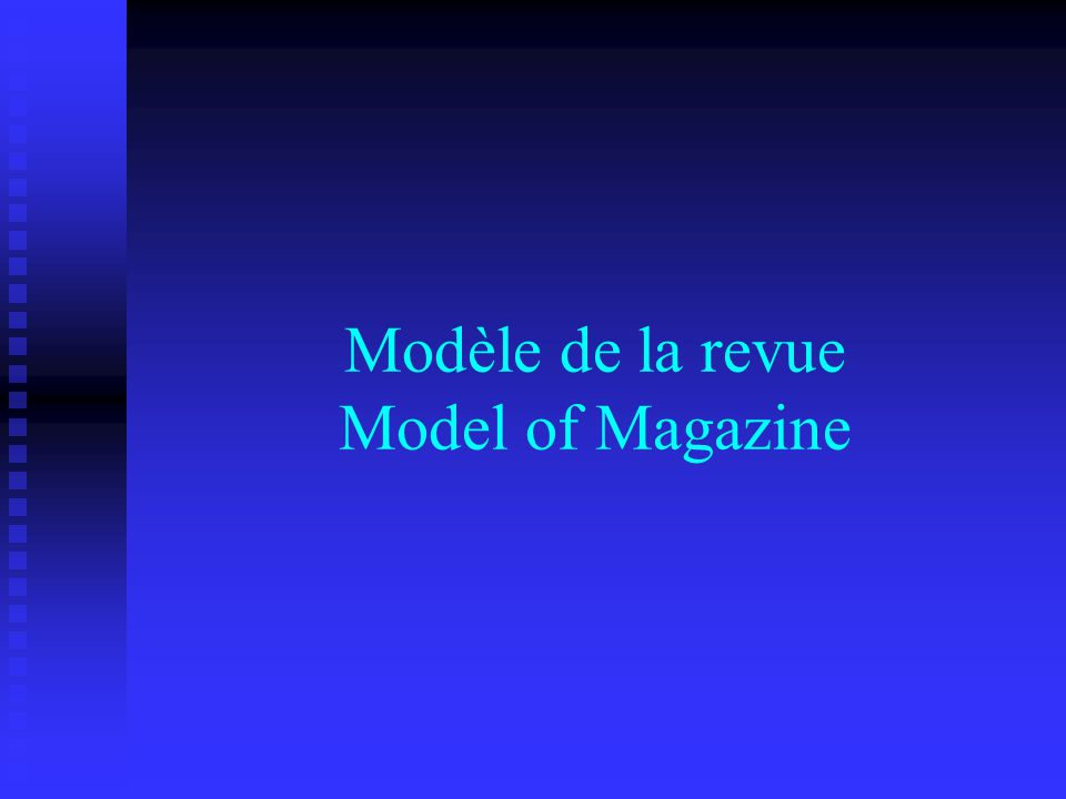 Modèle de la revue Model of Magazine
