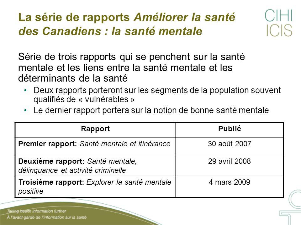Conclusions (2) Mesurer la santé mentale positive La santé mentale positive n'est pas mesurée ni suivie de façon constante au fil du temps au Canada.