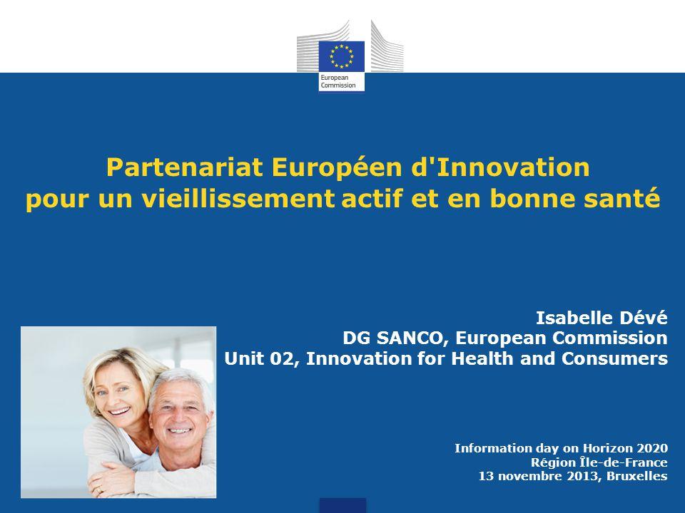 Partenariat Européen d Innovation pour un vieillissement actif et en bonne santé Quels moyens.
