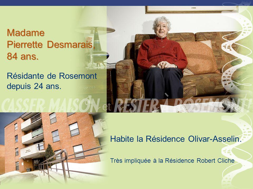 Madame Pierrette Desmarais, 84 ans.Madame Pierrette Desmarais, 84 ans.