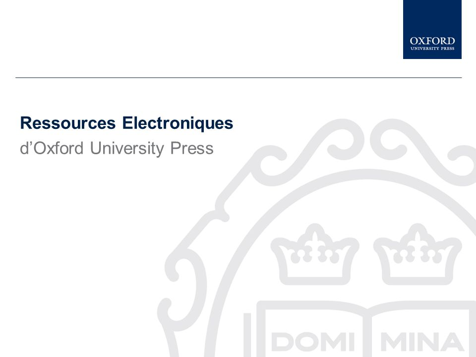 Ressources Electroniques d'Oxford University Press