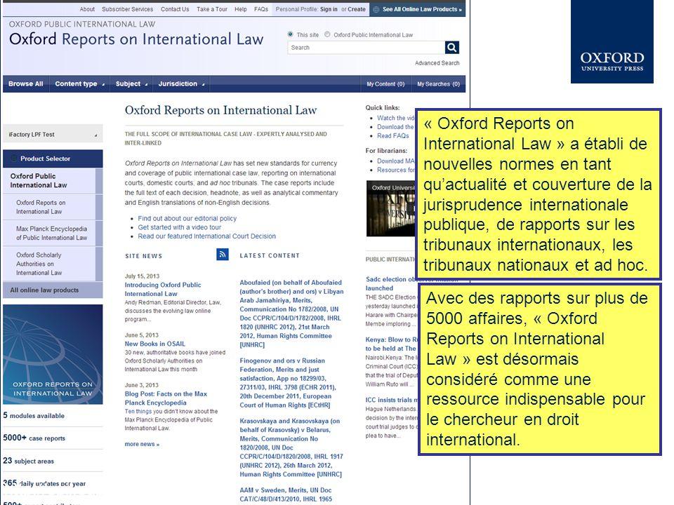 Cette présentation explore une petite partie d Oxford Reports on International Law.