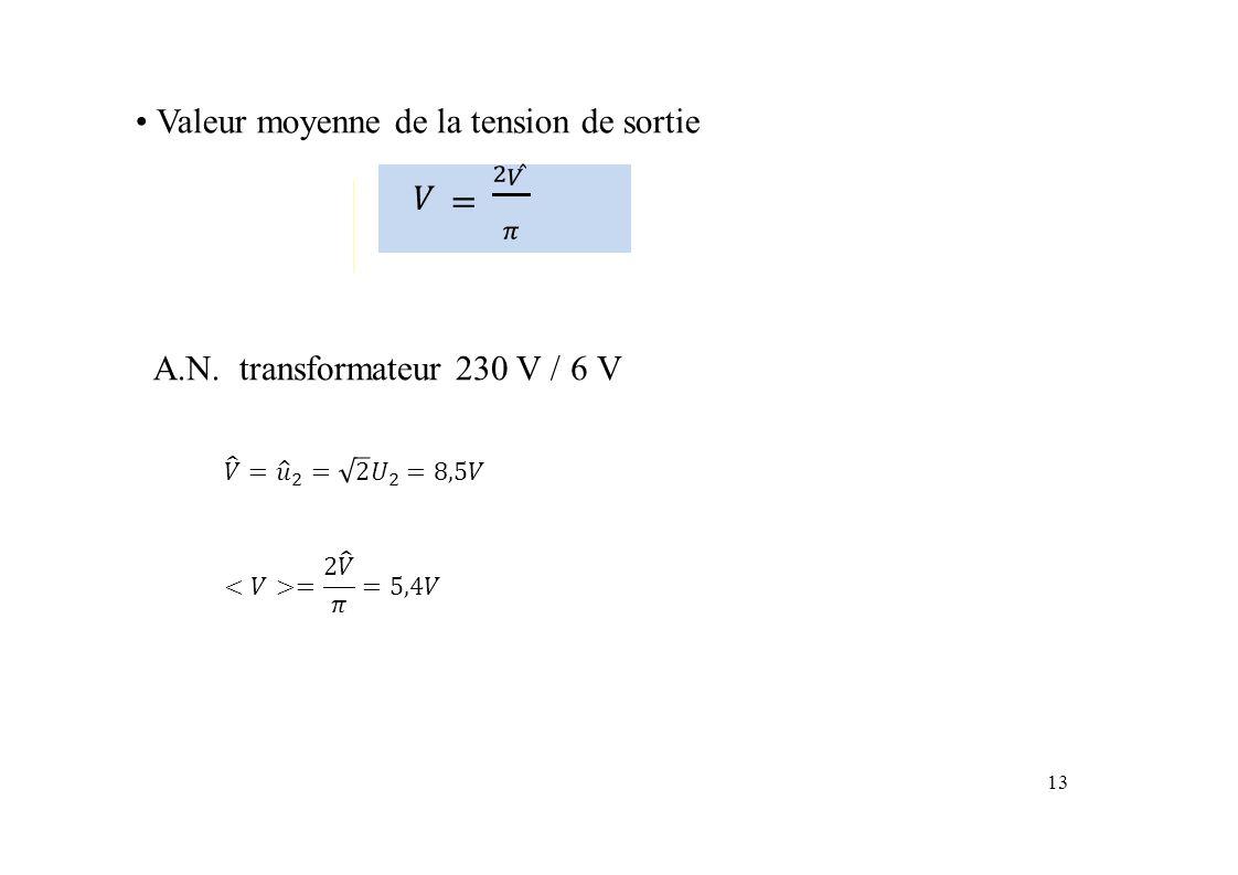 Valeur moyenne de la tension de sortie A.N.A.N.transformateur 230 V /6V 13
