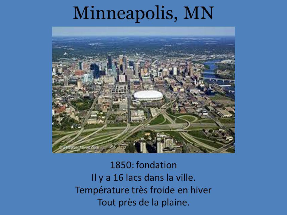 Minneapolis, MN 1850: fondation Il y a 16 lacs dans la ville.