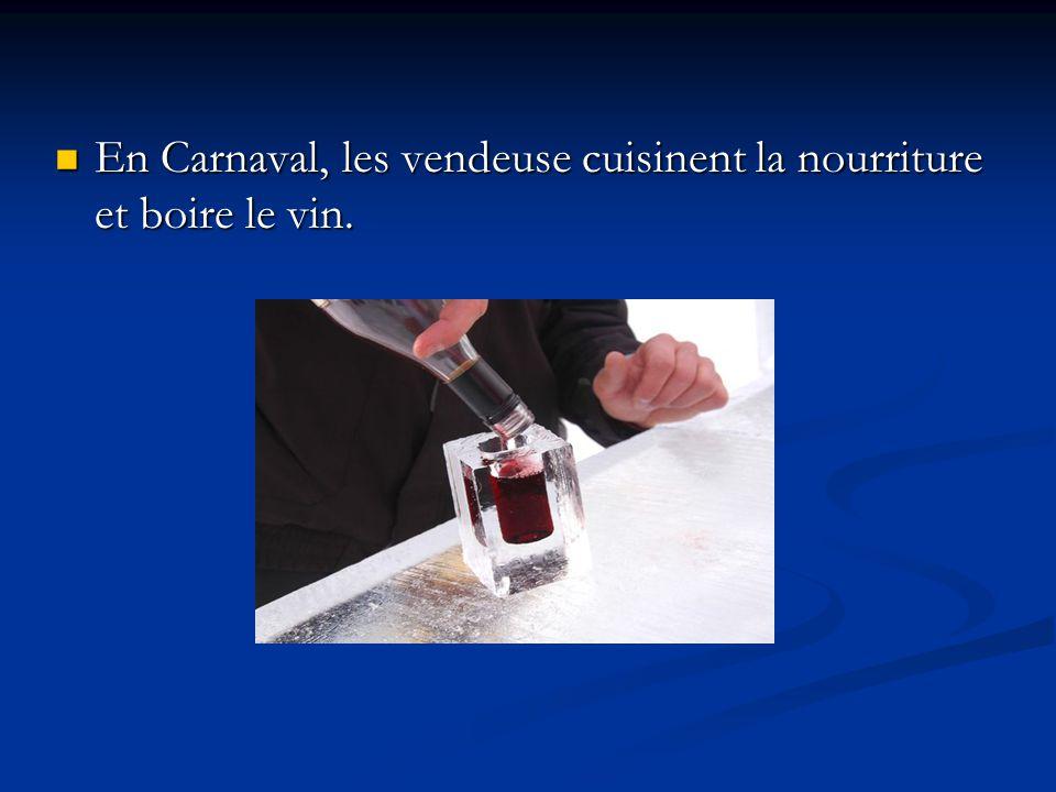 En Carnaval, les vendeuse cuisinent la nourriture et boire le vin.