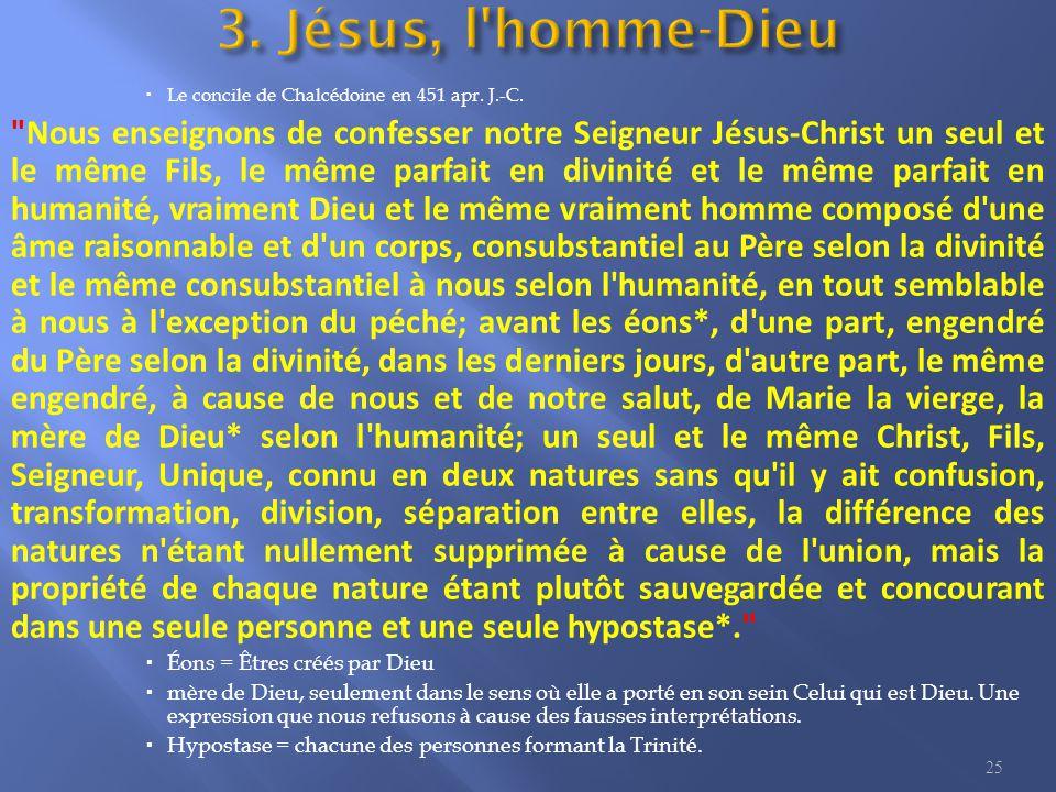  Le concile de Chalcédoine en 451 apr.J.-C.