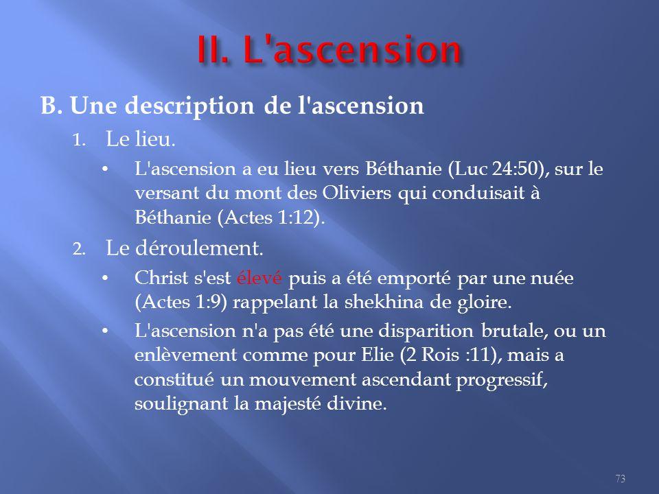 B.Une description de l ascension 1. Le lieu.