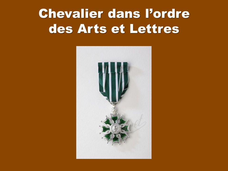 Chevalier dans l'ordre des Arts et Lettres