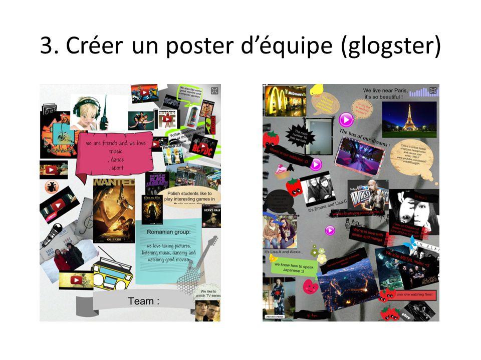 3. Créer un poster d'équipe (glogster)