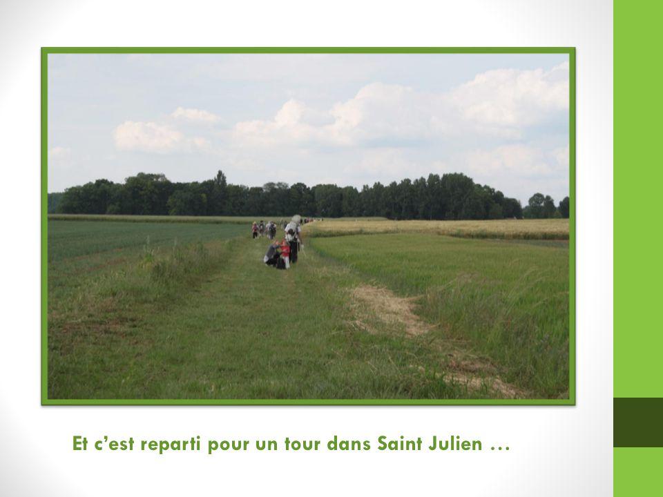 Et c'est reparti pour un tour dans Saint Julien …