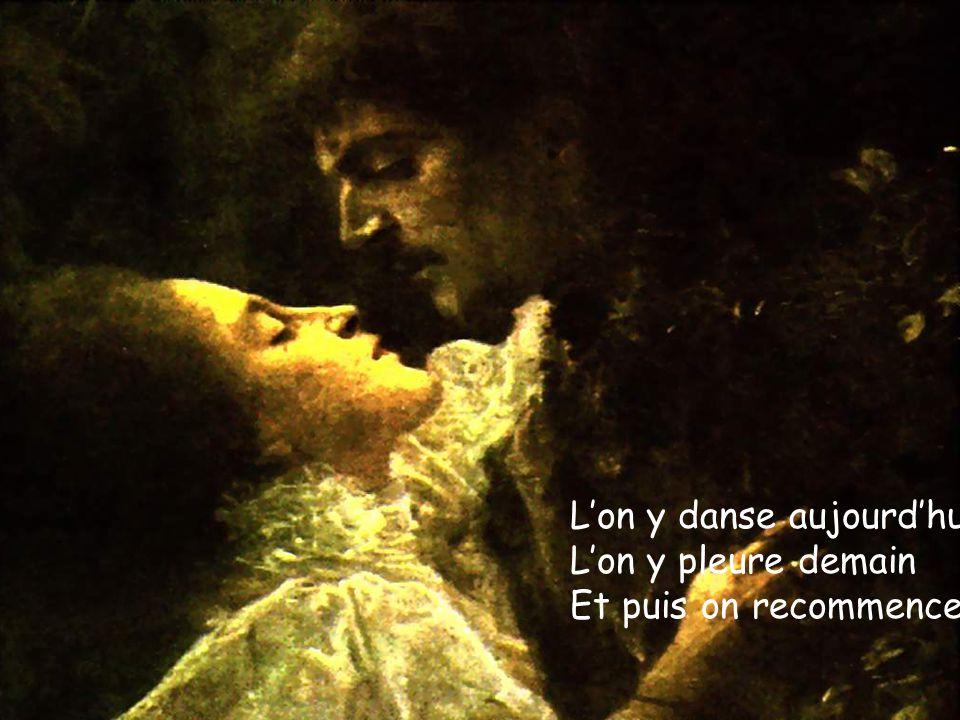 Songes parfois Que le Bonheur et l'Amour Tous deux enchaînés Comme des proscrits Tournoient éperdûment Sans pouvoir se soustraire Au rythme déroutant D'une valse-hésitation...