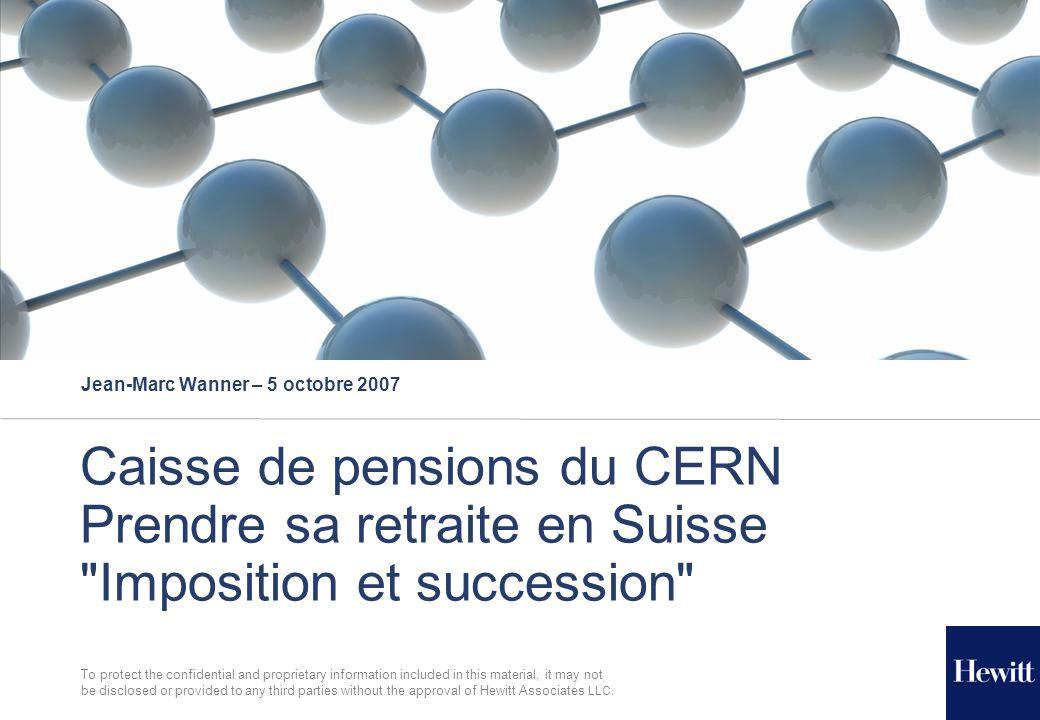 2[05/10/2007] Remarque pédagogique liminaire Succession Caisse de pensions  Concepts  Réflexions  Partage et discussion Fiscalité