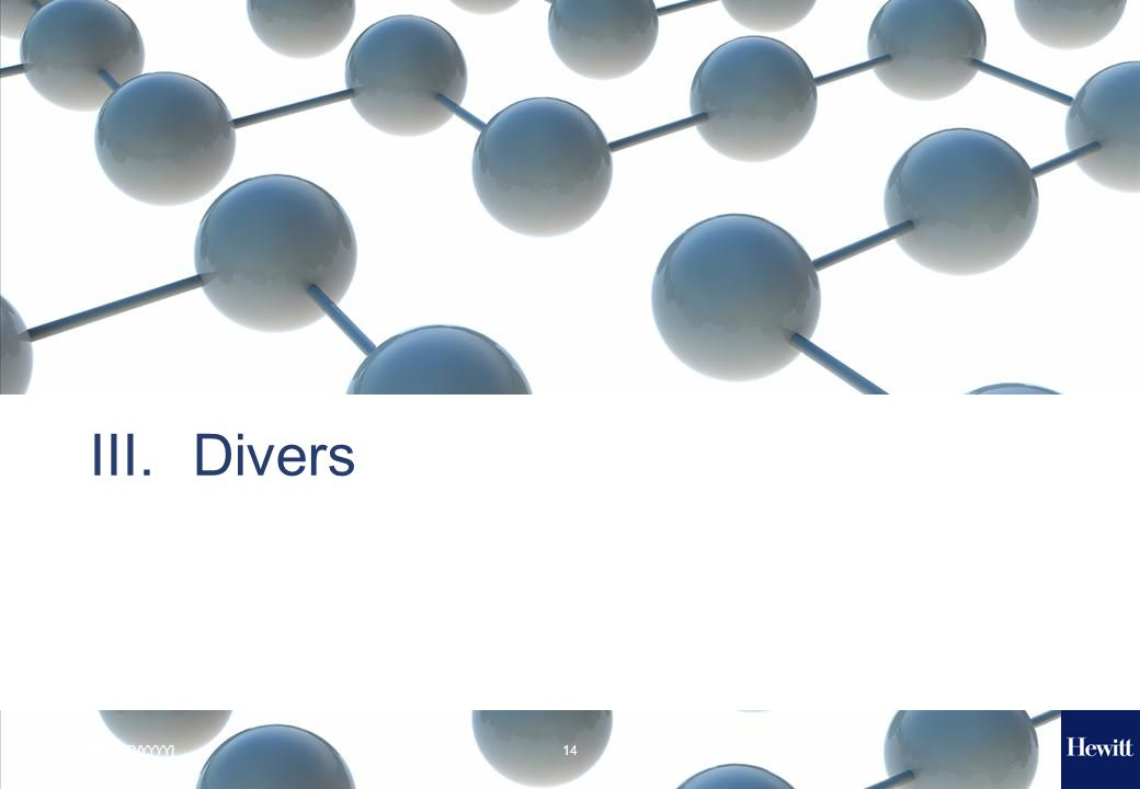 14[MM/DD/YYYY] III.Divers