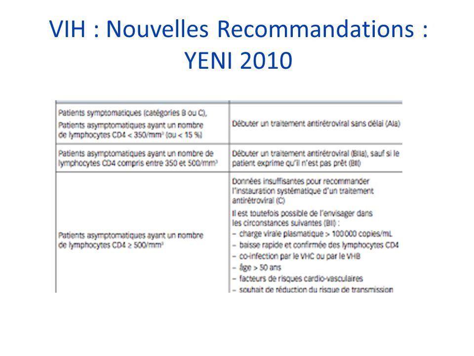 VIH : Nouvelles Recommandations : YENI 2010