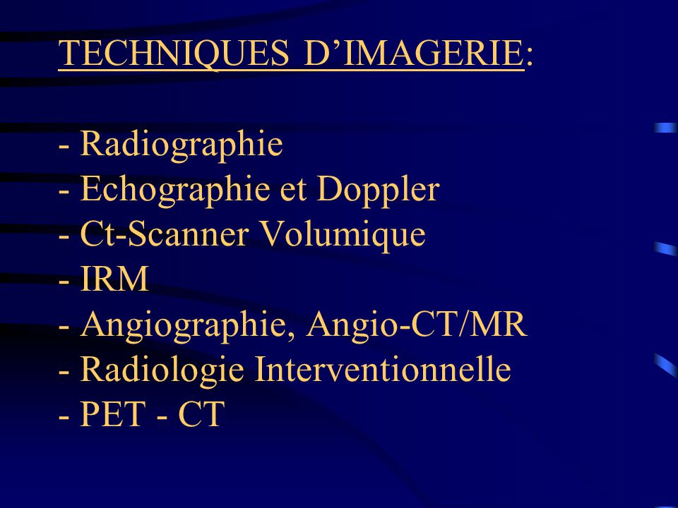 RAPPEL DES CONTRE-INDICATIONS DE L'IRM: - pace-maker et valves cardiaques métalliques.