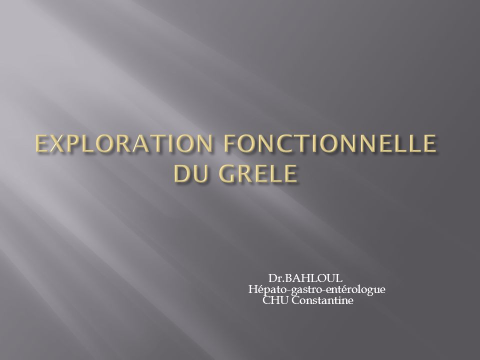 Dr.BAHLOUL Hépato-gastro-entérologue CHU Constantine