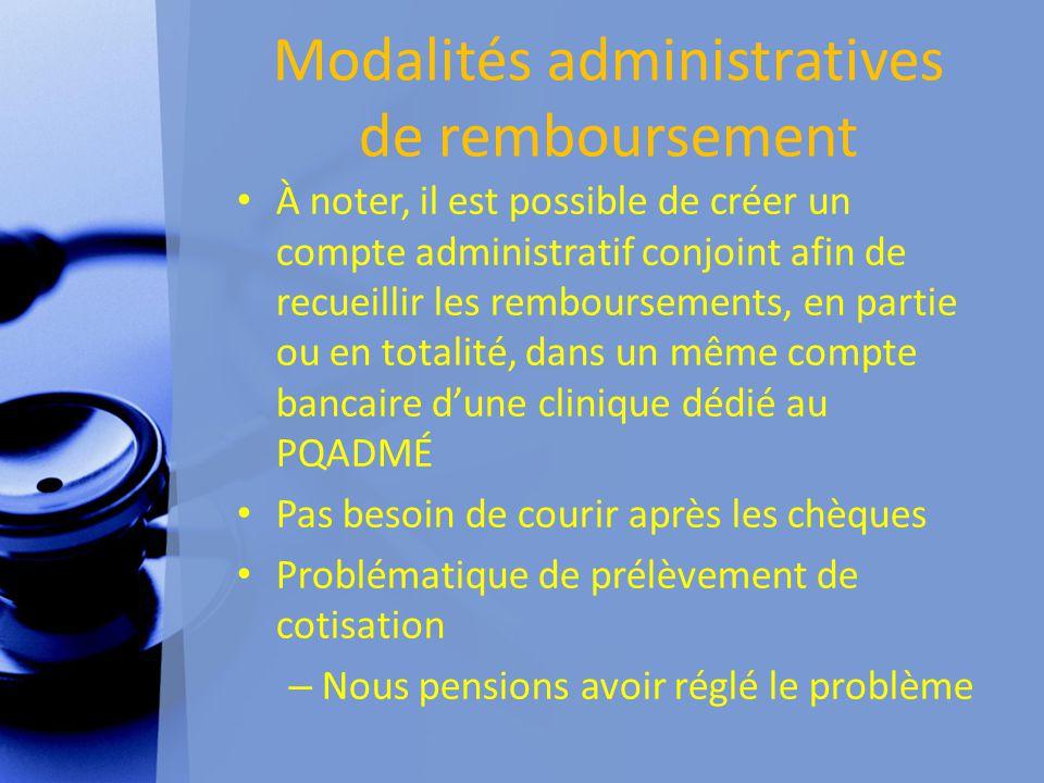 Modalités administratives de remboursement À noter, il est possible de créer un compte administratif conjoint afin de recueillir les remboursements, e