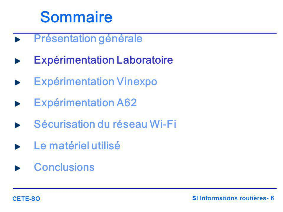 SI Informations routières- 7 CETE-SO Expérimentation laboratoire  Réseau Aliénor