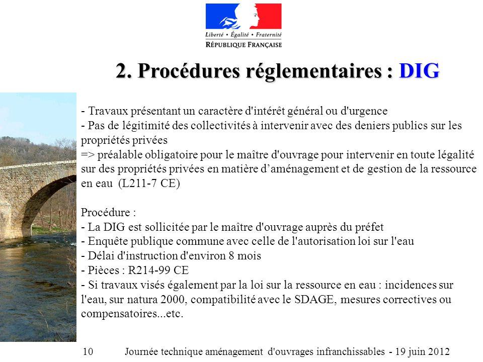 Journée technique aménagement d ouvrages infranchissables - 19 juin 2012 10 2.