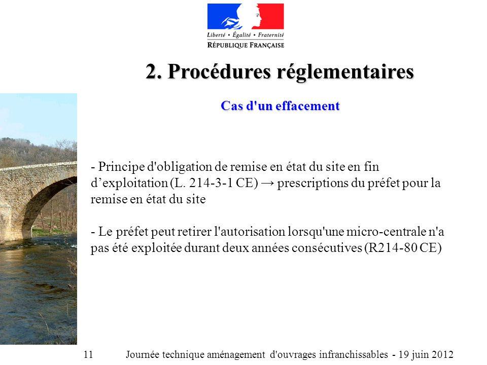 Journée technique aménagement d ouvrages infranchissables - 19 juin 2012 11 2.