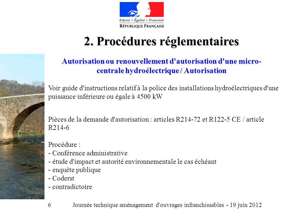 Journée technique aménagement d ouvrages infranchissables - 19 juin 2012 6 2.
