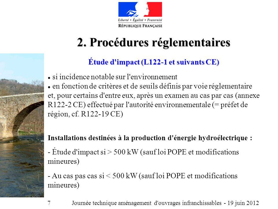 Journée technique aménagement d ouvrages infranchissables - 19 juin 2012 7 2.