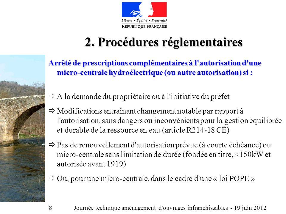 Journée technique aménagement d ouvrages infranchissables - 19 juin 2012 8 2.