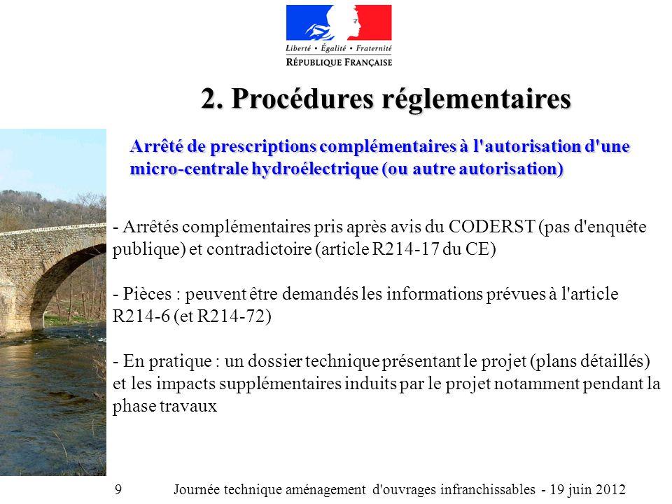 Journée technique aménagement d ouvrages infranchissables - 19 juin 2012 9 2.