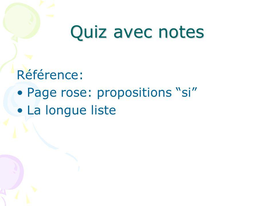 Quiz avec notes Référence: Page rose: propositions si La longue liste