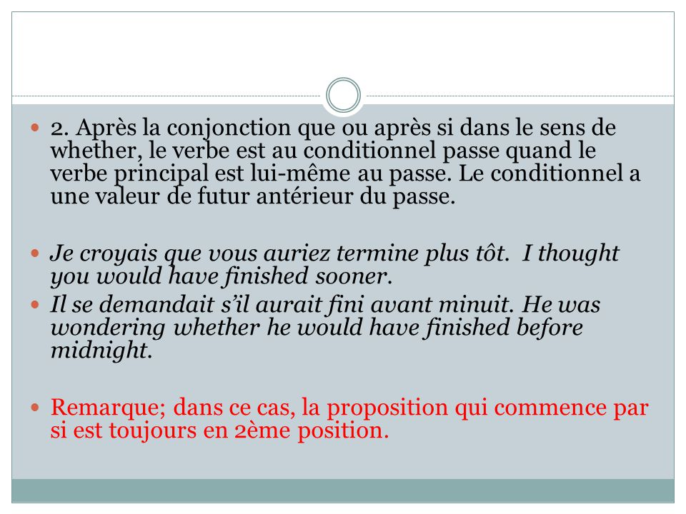 Traduction de would et could 1.