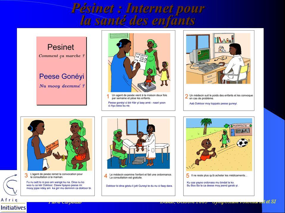 Dakar, Octobre 2003 – Symposium Volontariat et SI Pierre Carpentier Pésinet : Internet pour la santé des enfants