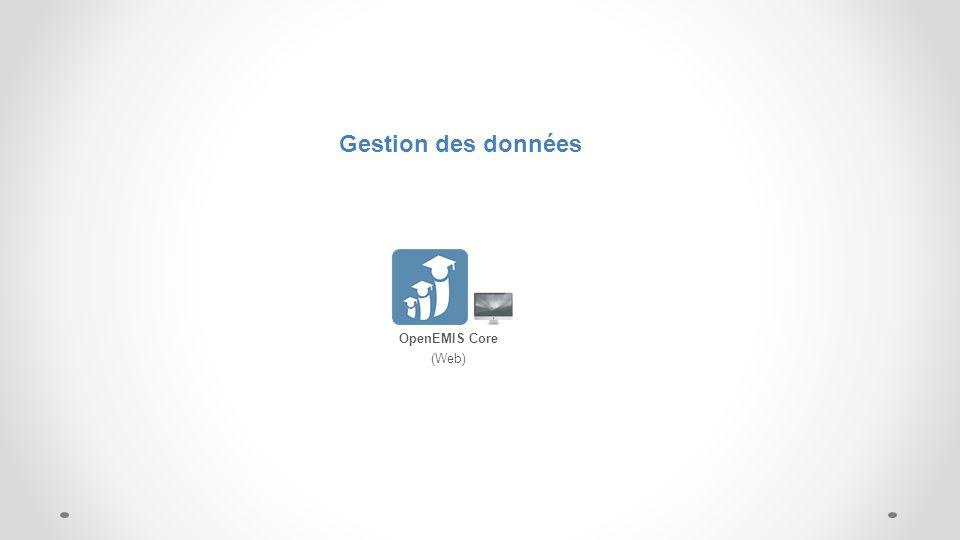 Data Capture Gestion des données OpenEMIS Core (Web)