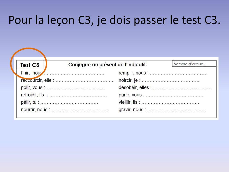 Pour la leçon C3, je dois passer le test C3.