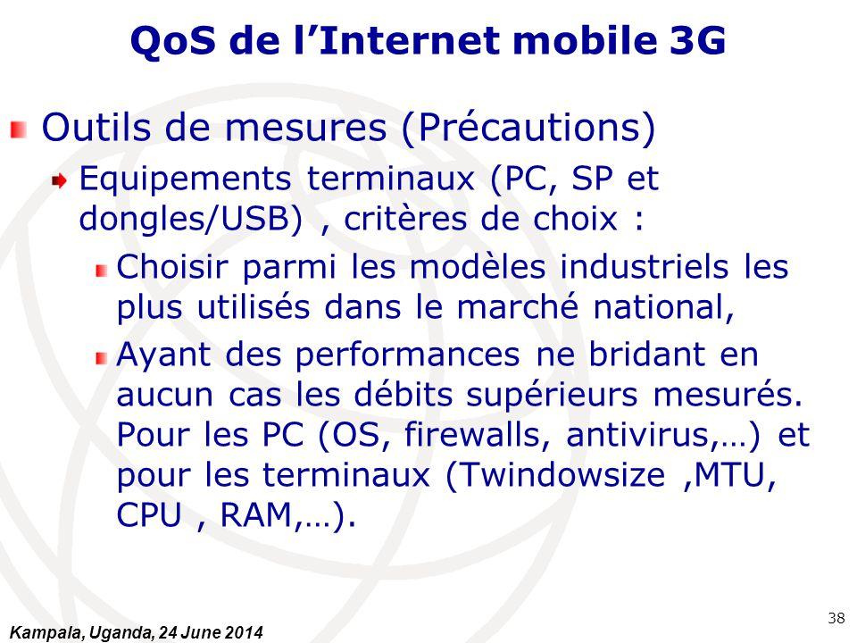 QoS de l'Internet mobile 3G Outils de mesures (Précautions) Equipements terminaux (PC, SP et dongles/USB), critères de choix : Choisir parmi les modèl
