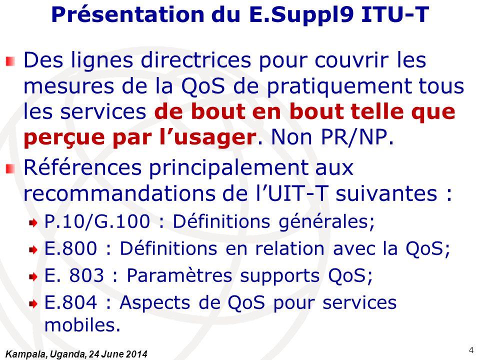 Présentation du E.Suppl9 ITU-T Différence QoS et Performance de réseaux, KPI et supports non techniques.