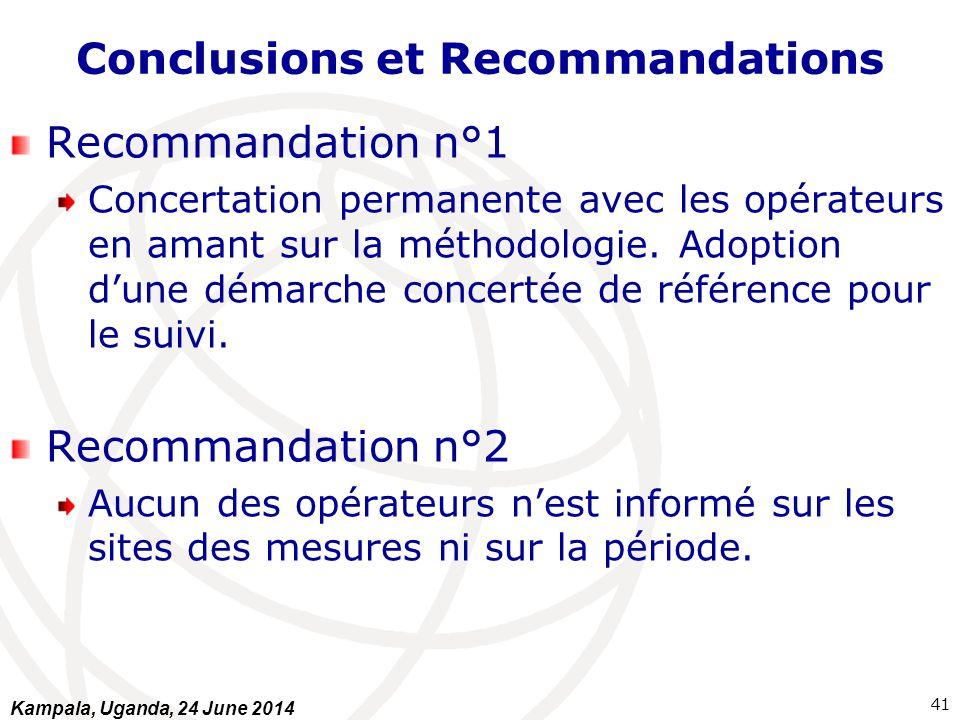 Conclusions et Recommandations Recommandation n°1 Concertation permanente avec les opérateurs en amant sur la méthodologie. Adoption d'une démarche co